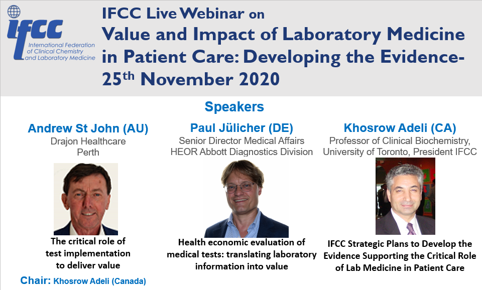 IFCC Live Webinar 25th November on demand content soon available: Value and Impact of Laboratory Medicine in Patient Care: Developing the Evidence
